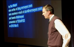Dan Meyer at Ted Talk